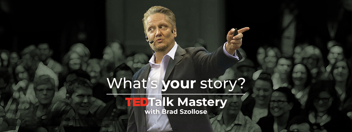 TEDTalk Mastery with Brad Szollose